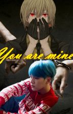 You are mine by Capusinne