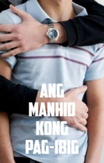Ang Manhid kong Pagibig (Pinoy boyxboy spin-off story)