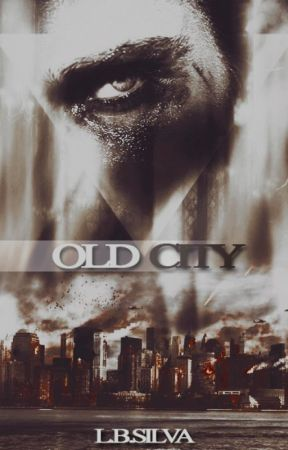 Old City [Farewell City #0] by LBSilva