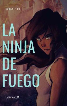 La Ninja De Fuego 🔥 (Youtubers) by LaNayer_18