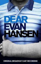 Dear Evan Hansen } Original Broadway Script Book by DearEvanHansenFan