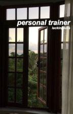 personal trainer // Luke hemmings by lackingluke