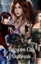 Raccoon City Outbreak  by PhyraEssence