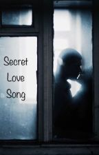 Secret Love Song  by SusanLucy_