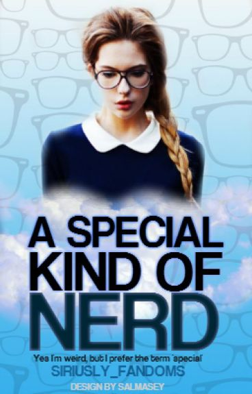 A Special Kind Of Nerd