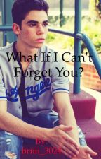 What If I Can't Forget You? Cameron Boyce Fanfic by briiii_3024