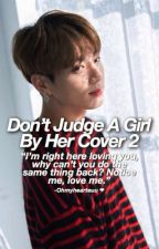 •Don't Judge A Girl By Her Cover 2• || {J.J.K} by ohmyhearteuu
