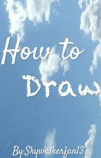 How To Draw by LSK529