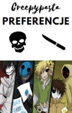 Creepypasta preferencje  by Freeanddreaming