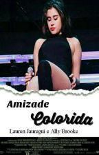 Amizade Colorida • Al+ren by OnBrooke