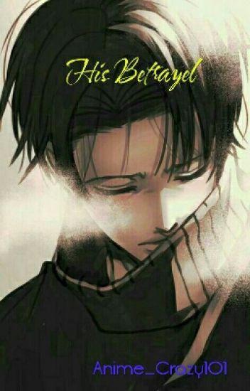 Cheating! Yandere! Levi x Deredere! Reader - Anime_Crazy101