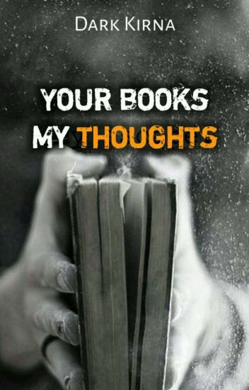 Your Books - My Thoughts