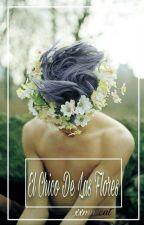 El chico de las flores  by xxmnscat