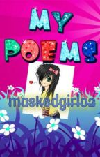 MY POEMS by maskedgirl02
