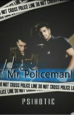 Hei Mr. Policeman! [BoyxBoy] by Psihotic