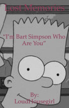 Lost Memories... by SimpsonsEggs16
