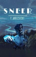 Sneer (Peter Pan OUAT Fanfiction) by FilthyAdolescent