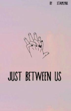 Just between us by xTamLynx