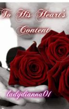 To His Heart's Content (manxman) Valentine's Short Story by ladydianna01