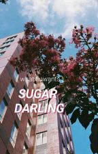 Sugar Darling // KookMin by yepuji