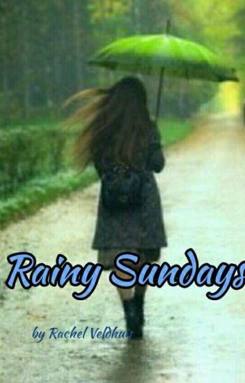 Rainy Sunday Rac0208 Wattpad