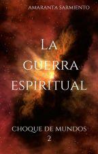 La guerra espiritual by Cebritaconligas