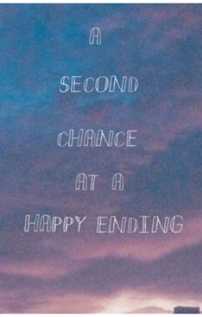 Second Chance at a Happy Ending  by lanadelreyismybff