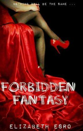 Forbidden Fantasy  by EllieBlack210