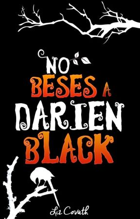 No beses a Darien Black by LizCovath
