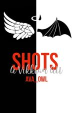 Shots (A Vikklan AU) by Ava_Owl