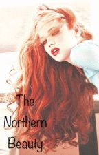 ~The Northern Beauty~ {Jon Snow Love Story} by MikaMay02