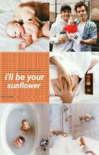 i'll be your sunflower // larry (mpreg pt-br) by harryqueer