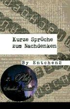 Kurze Sprüche Zum Nachdenken by Entchen2