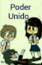 Poder  Unido  Freddy/Fred y Tu   by Nakumau