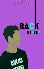 BACK STREET by WaOdeviviAulia