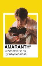 Amaranth  by whysteriarose