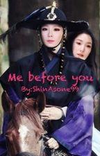 Me before you by ShinAsone99