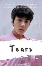 tears ;; hunhan by chokehan