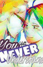 You never understand (TsukiYama) by AlphaTK