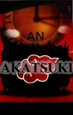 An Akatsuki (Akatsuki fanfiction)(Editing) by Akumenshi_05