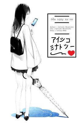 Đọc truyện [Short][SadFic][Chuyển thể] Đếm Ngày Xa Em - Aistuko
