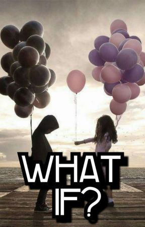 What If? by SerenAverett
