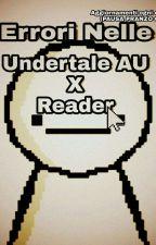 Gli errori nelle UndertaleAUxReader  by Ludox_Greninja