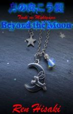 Beyond the Moon by Mikazuki2017