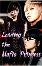Loving the Mafia Princess *Discontinued for now* by littlemisslovebeer