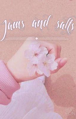 •[series] [bts & you] jams or salts •