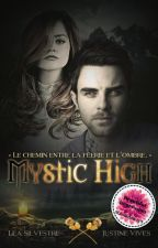 Mystic High - Tome 1 by TwoFacesFiction