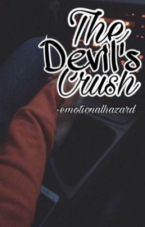 The Devil's Crush. by emotionalhazard