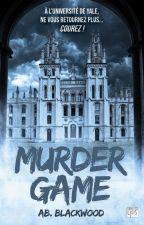 Murder Game ( Sous contrat d'édition chez Lips and Co. éditions) by ABblackwood