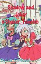 Shadow and Joker (Shaker) Love x Hate by SHAKER_FANCLUB